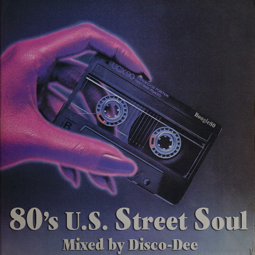 LATE 80's U.S. STREET SOUL SELECTION - Mixed by Jamma-Dee (Dyami O'Brien)