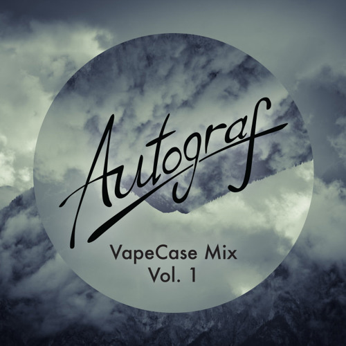 VapeCase Mix Vol. 1 by Autograf