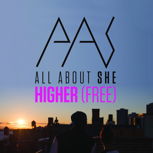 All About She - Higher (WestFunk & Steve Smart Radio Edit)