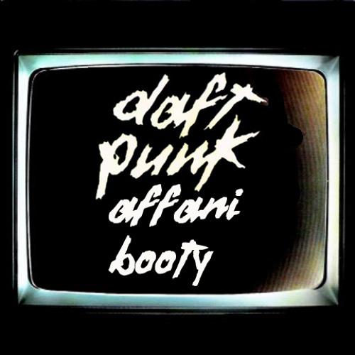 Daft Punk - Technologic (Affani Booty Mix) FREE DOWNLOAD