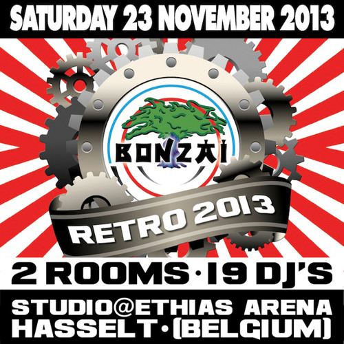 Bonzai Retro 2013 - Main Room - Part 2