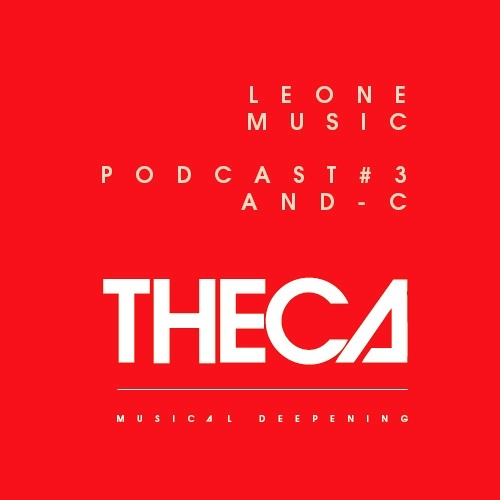 "THECA #3 - And-C  ""Leone Music Tribute"" -"