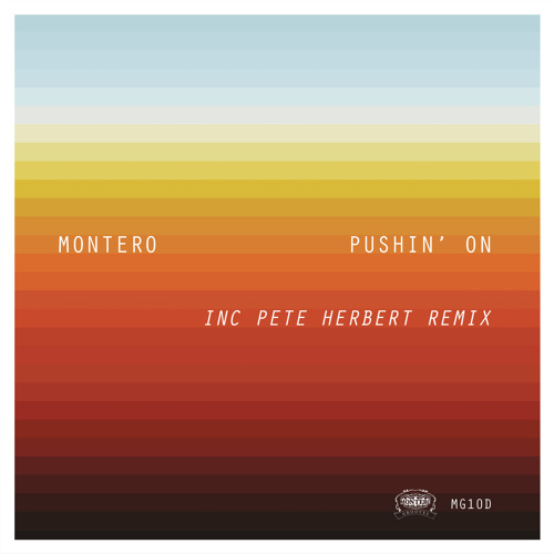 Montero - Pushin' On (Pete Herbert Remix)