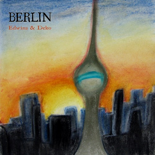 Edwina and Deko - Berlin