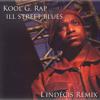 Kool G. Rap – Ill Street Blues (L'indécis Remix)
