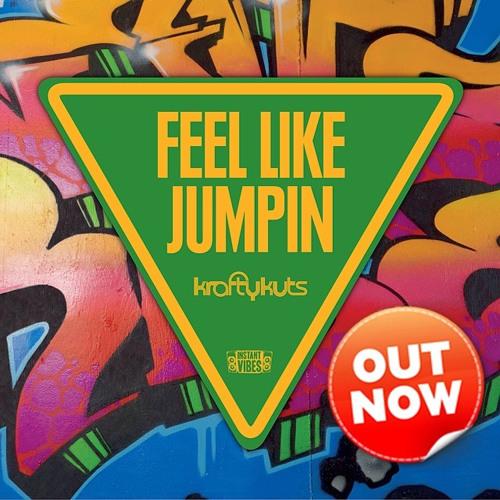 KRAFTY KUTS - Feel Like Jumpin (Krossbow Remix)