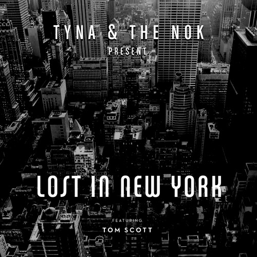 Lost in New York City feat. Tom Scott