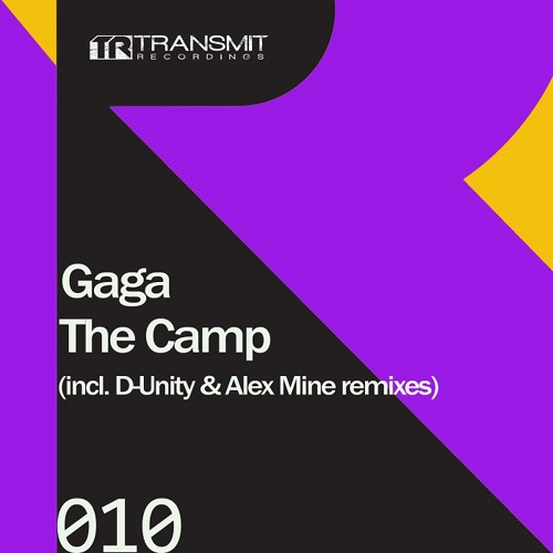 Gaga - The Camp [Transmit Recordings]