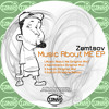 Zemtsov - Music About Me (Original Mix) Preview