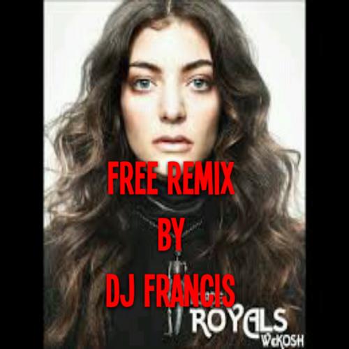 ''Royal'' REMIX by Dj Francis