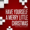 Have Yourself A Merry Little Christmas - Harold Christian Evangelista