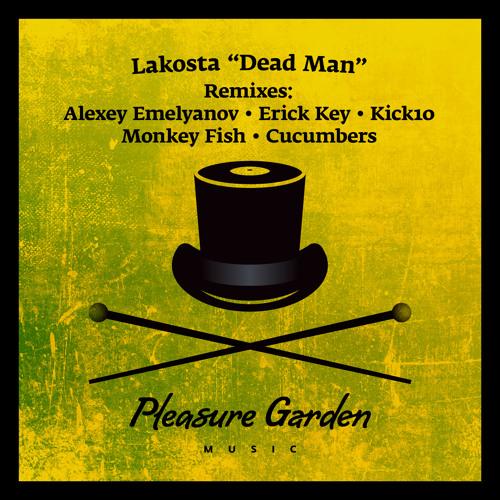 Lakosta — Dead Man (Monkey Fish Remix)