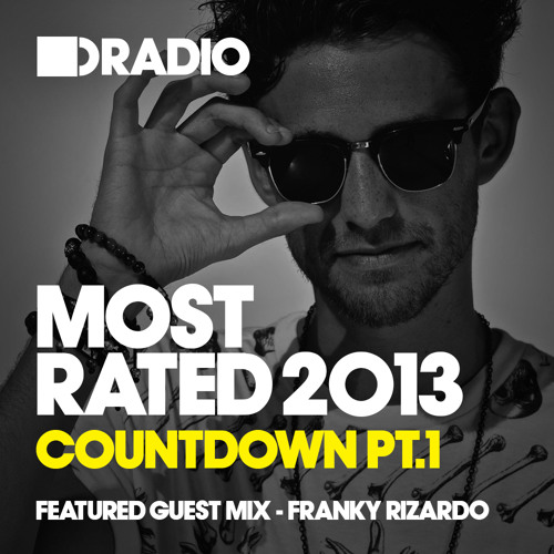 Defected In The House Radio - Most Rated Countdown Pt 1 -  9.12.13 - Guest Mix Franky Rizardo
