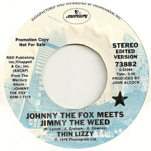 Thin Lizzy - Johnny The Fox Meets Jimmy The Weed (Oosh! Edit)