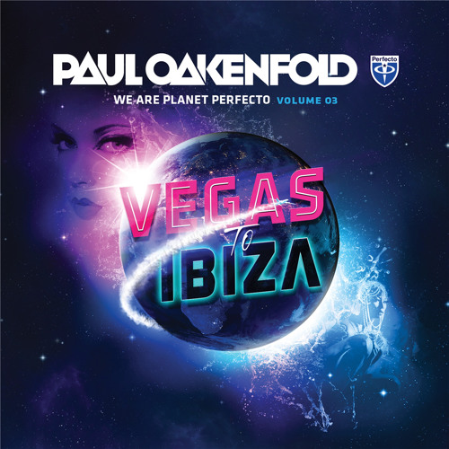 Paul Oakenfold - We Are Planet Perfecto - Volume 03