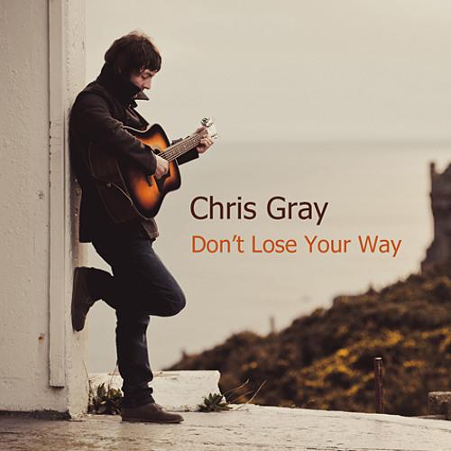 Chris Gray - I Got You