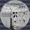 Francesco Zani - Me & Carl (Original Mix) Preview