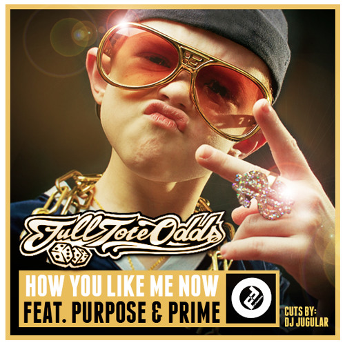 How You Like Me Now feat. Purpose & Prime