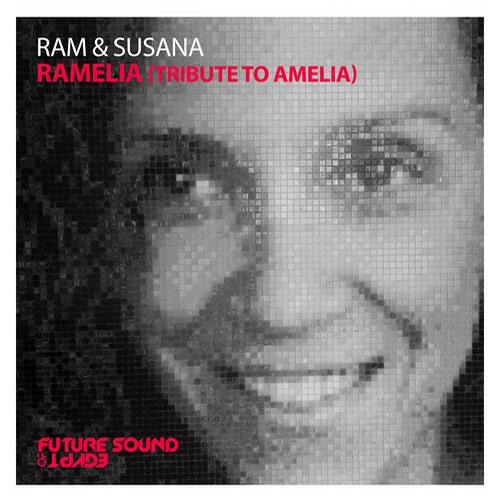 RAM & Susana - RAMelia (Tribute To Amelia) (Original Mix)