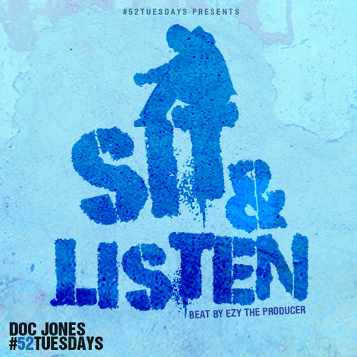 Doc Jones - Sit And Listen #52Tuesdays