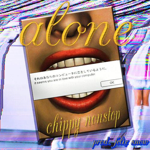 Alone (PROD. FELIX SNOW)