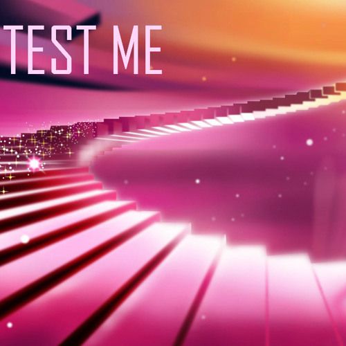 Test Me (featuring Veela) - Written and produced by Lowfreak