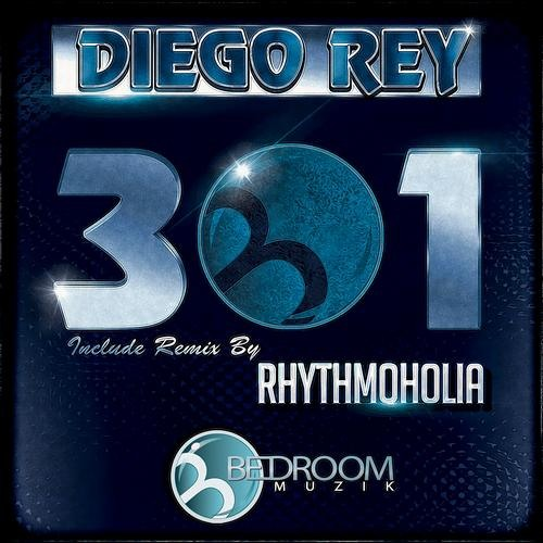 OUT NOW !! 301(Original Mix) Diego Rey PREVIEW