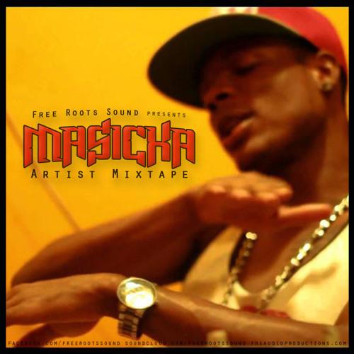 Masicka - Artist Mixtape presented by FreeRootsSound