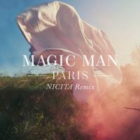 Magic Man - Paris (NICITA Remix)