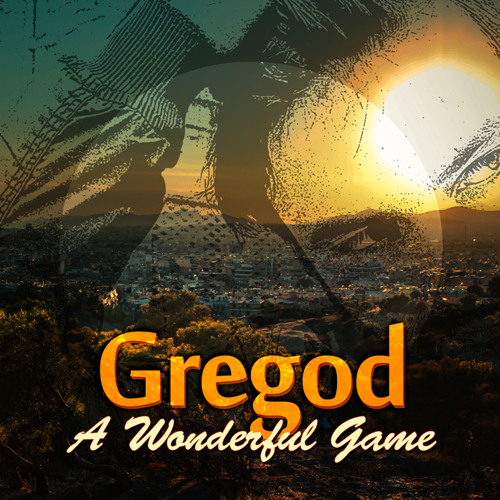 Gregod - A Wonderful Game