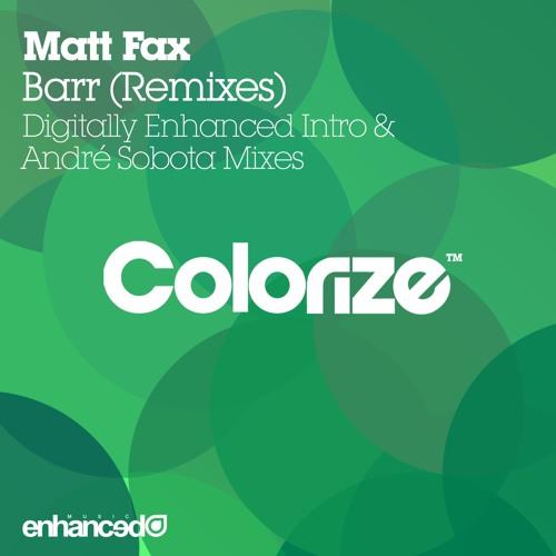 Matt Fax - Barr (Digitally Enhanced Intro Mix) [OUT NOW]