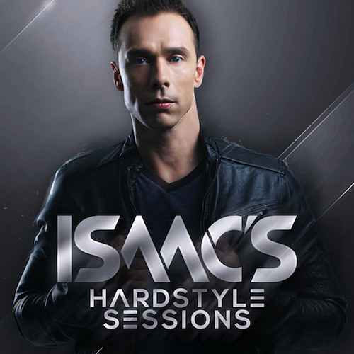 Isaacs hardstyle sessions