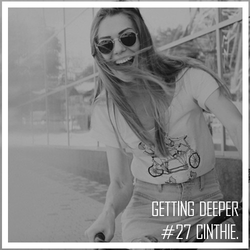 Getting Deeper Podcast #27 mixed By Cinthie