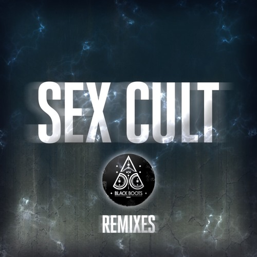 Black Boots - Sex Cult (Matt Lange Remix)