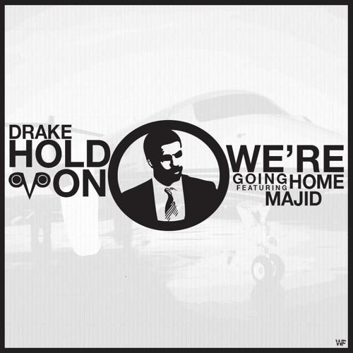 Drake Hold On We  Re Going Kizomba Remix 2014