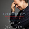 Excerpt from Billy Crystal's Grammy nominated Still Foolin' 'Em audiobook