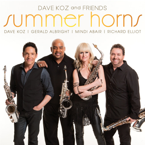 Got To Get You Into My Life | Dave Koz, Gerald Albright, Mindi Abair & Richard Elliot