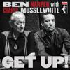 I'm In I'm Out And I'm Gone | Ben Harper with Charlie Musselwhite