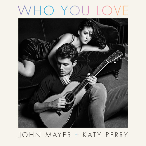 Who You Love ft. Katy Perry