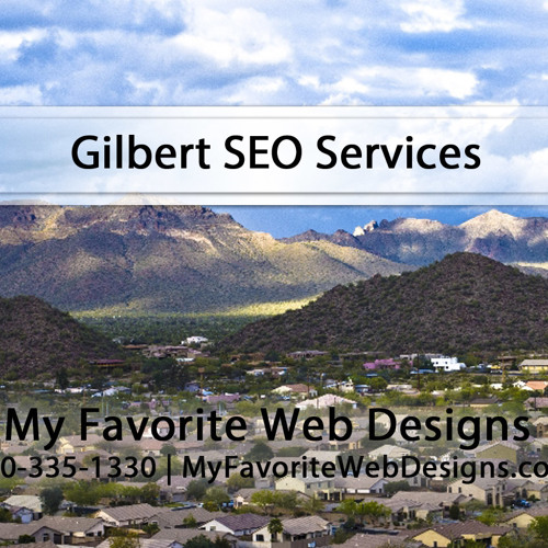 Gilbert SEO By My Favorite Web Designs