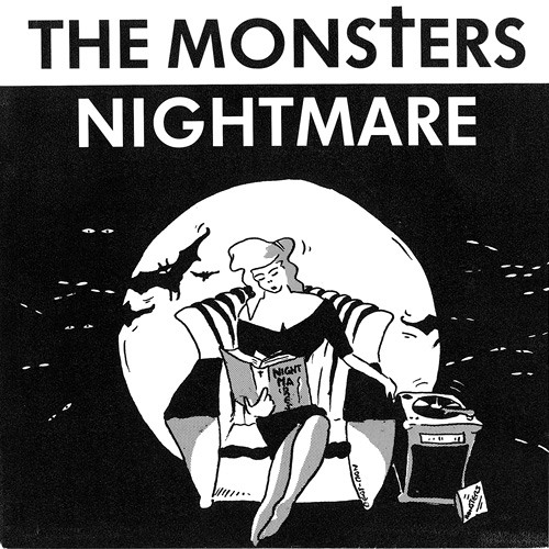 """THE MONSTERS - Nightmare 7"""" (Bachelor Archives)"""