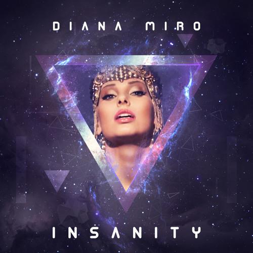 Diana Miro - Insanity (Radio Version) (Sony Music)