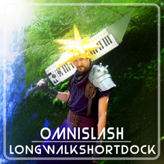 Omnislash - FF7 Overworld Theme by Nobuo Uematsu - Longwalkshortdock Remix