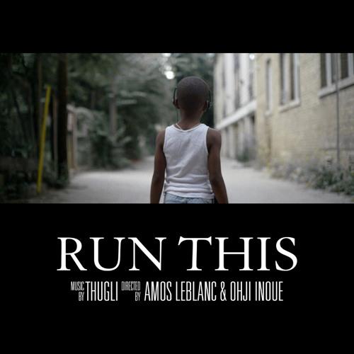 THUGLI - Run This
