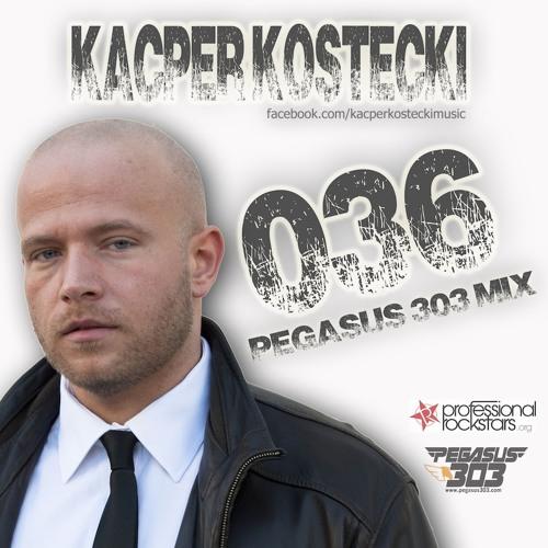 Pegasus 303 Mix 036 with Kacper Kostecki