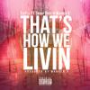 """TeeFlii """"That's How We Livin"""" Featuring Snoop Dogg & Warren G."""