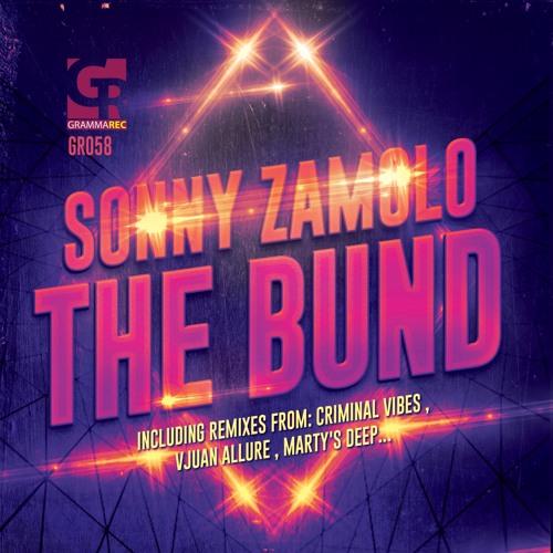 GR058 : Sonny Zamolo - The Bund (Original Mix)