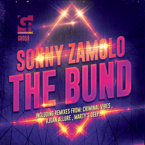 GR058 : Sonny Zamolo - The Bund (Criminal Vibes Remix)