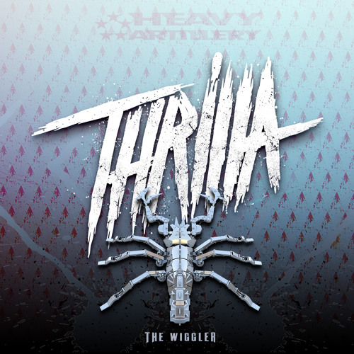 5. Thrilla - The Wiggler (out now!)