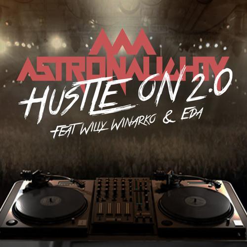 HUSTLEON 2.0 feat. Willy Winarko & Eda ( FREE LIMITED DOWNLOAD )